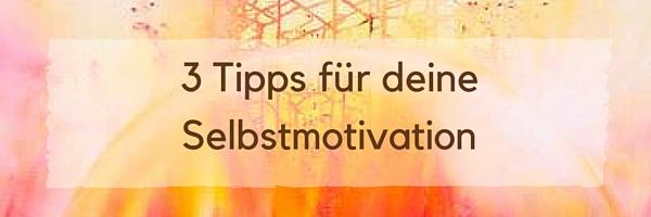 Selbstmotivation