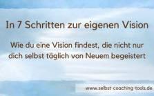 """Vision entwickeln - Download """"In 7 Schritten zur eigenen Vision"""""""