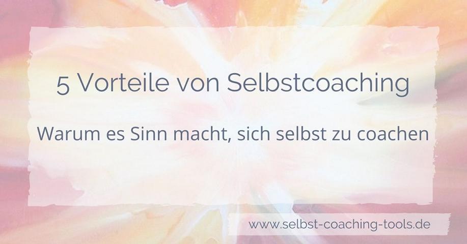 Vorteile von Selbstcoaching