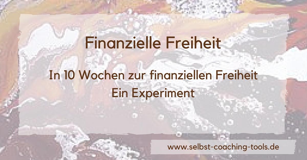 Finanzielle Freiheit - Ein Experiment
