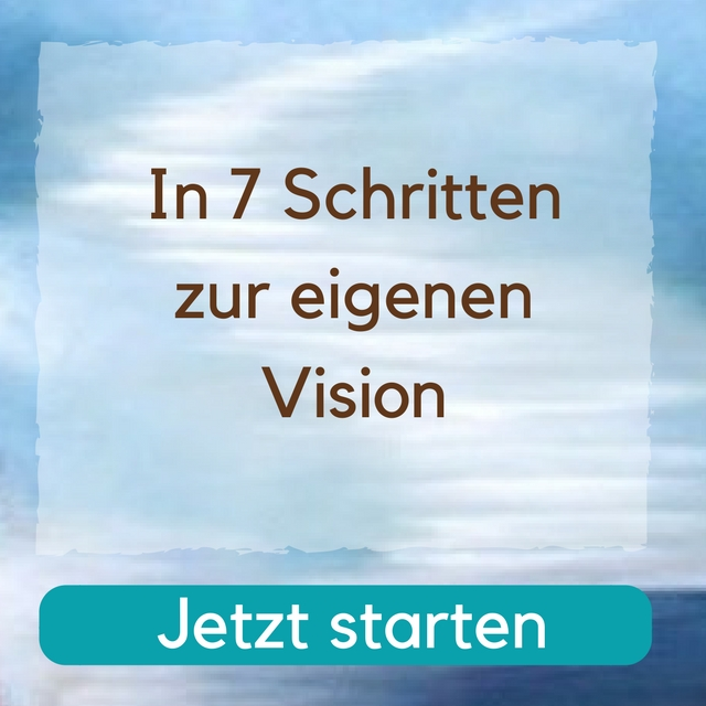 Formulierung einer Vision