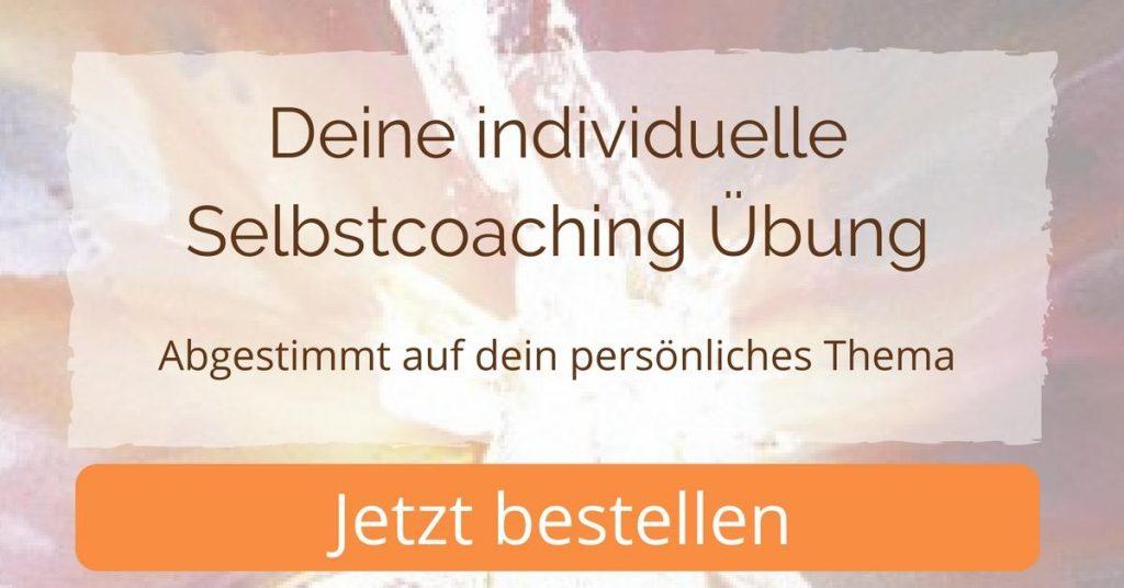 Bedürfnisse wahrnehmen - Selbstcoaching Übung bestellen